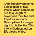 I Am Subsisty EP out today